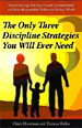 The Only Three Discipline Strategies You'll Ever Need