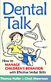 Dental Talk: How to Manage Children's Behavior with Effective Verbal Skills